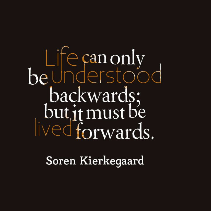 life-can-only-be-understood-kierkegaard