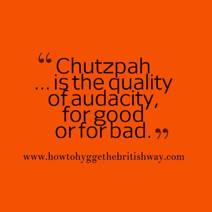 Chutzpah 1