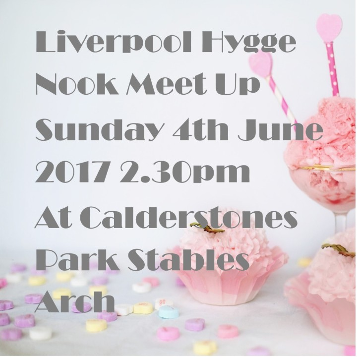 LIverpool Hygge Nook Meet up June 2017 2