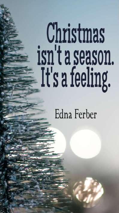 Christmas Isnt a Season its a feeling Mobile lock screen