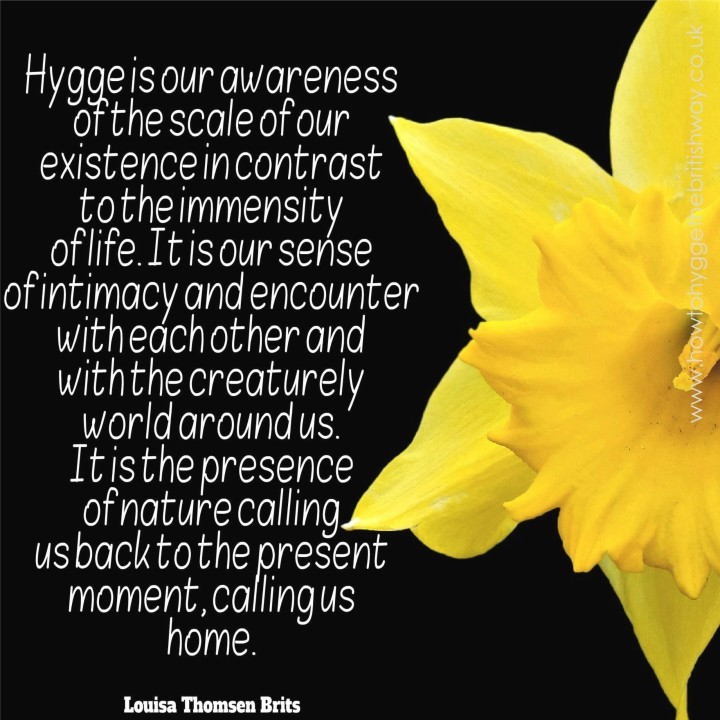 Hygge Is our awareness of the scale of our existence.jpg