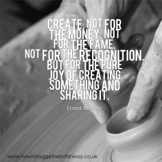 Create for the pure joy