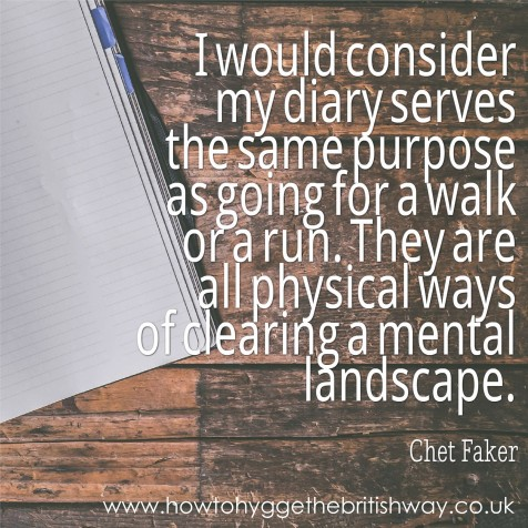 Diary is a physical way of clearing a mental landscape