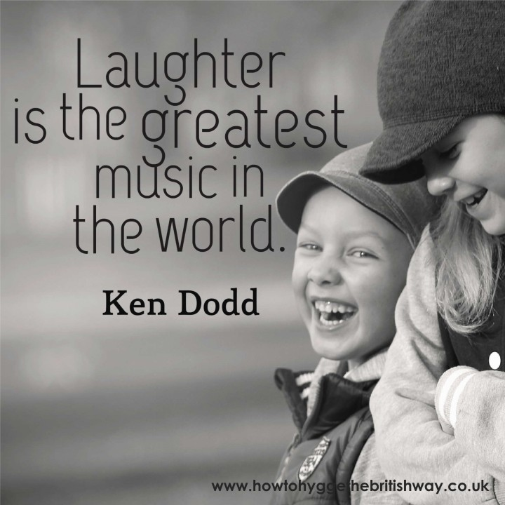 Laughter is the greatest music in the world