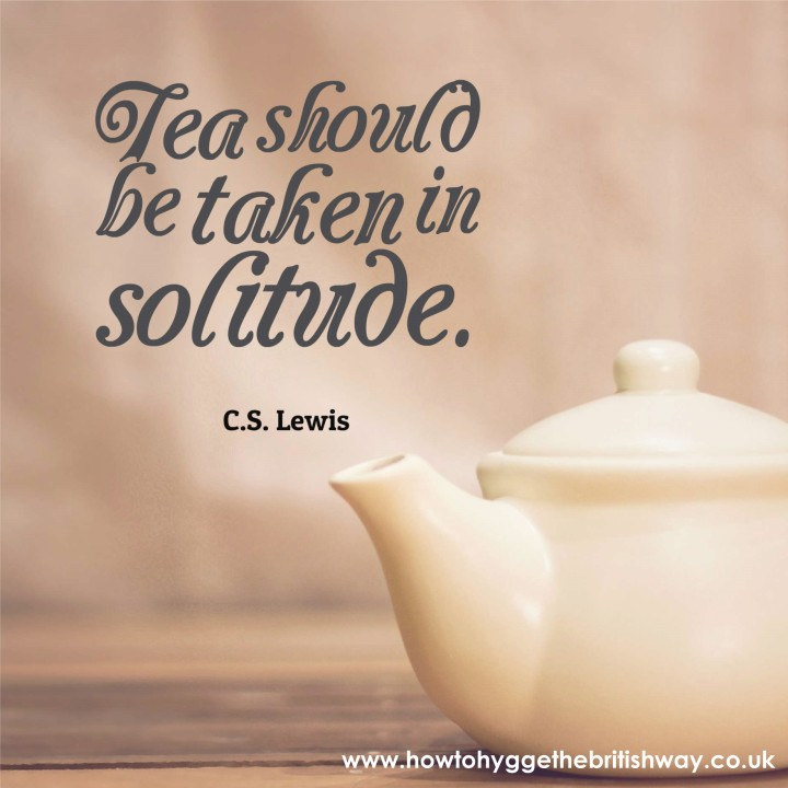 Tea should be Taken in Solitude