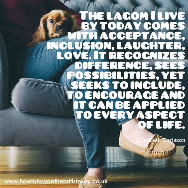 The Lagom I live by
