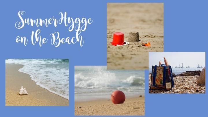 summer hygge on the beach