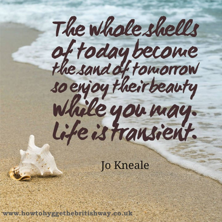 The whole shells of today become the sands of tomorrow