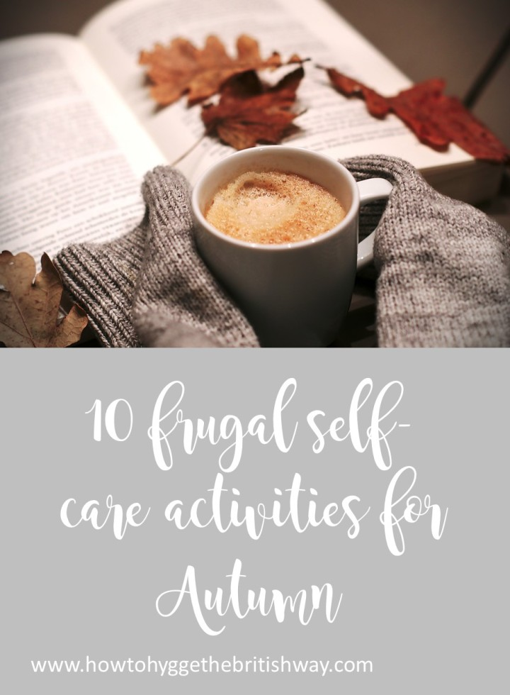10 Frugal self care activities for Autumn