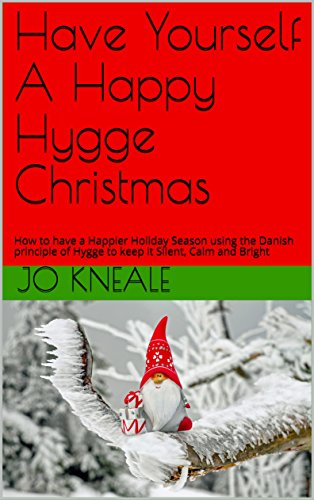 3-Have Yourself A Happy Hygge Christmas