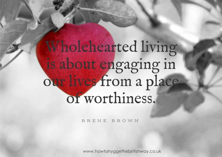 Wholehearted living Brene Brown