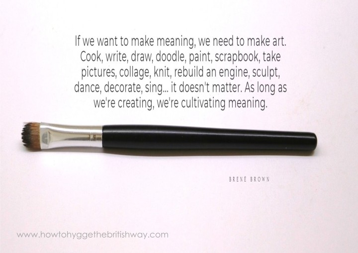 If we want to make meaning we have to make art